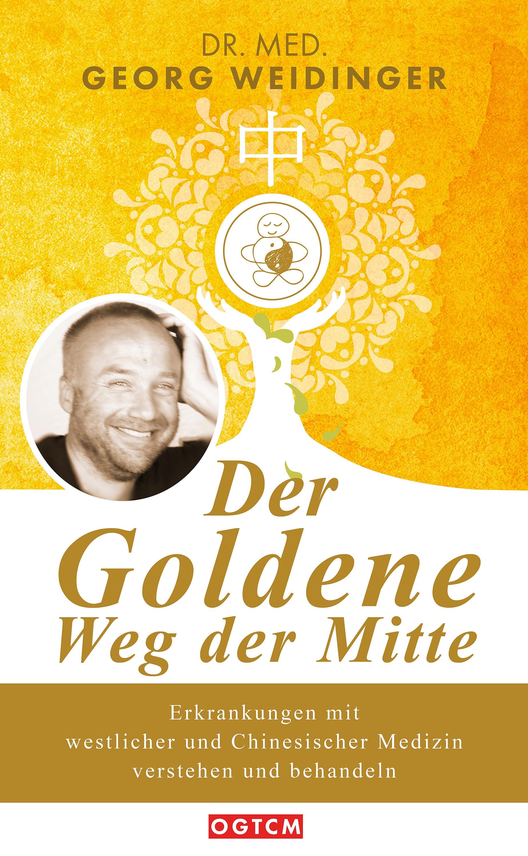 Georg Weidinger Der Goldene Weg der Mitte ursula mag preier raunacher gedichte der sp ten mitte aus m leb n g riffen