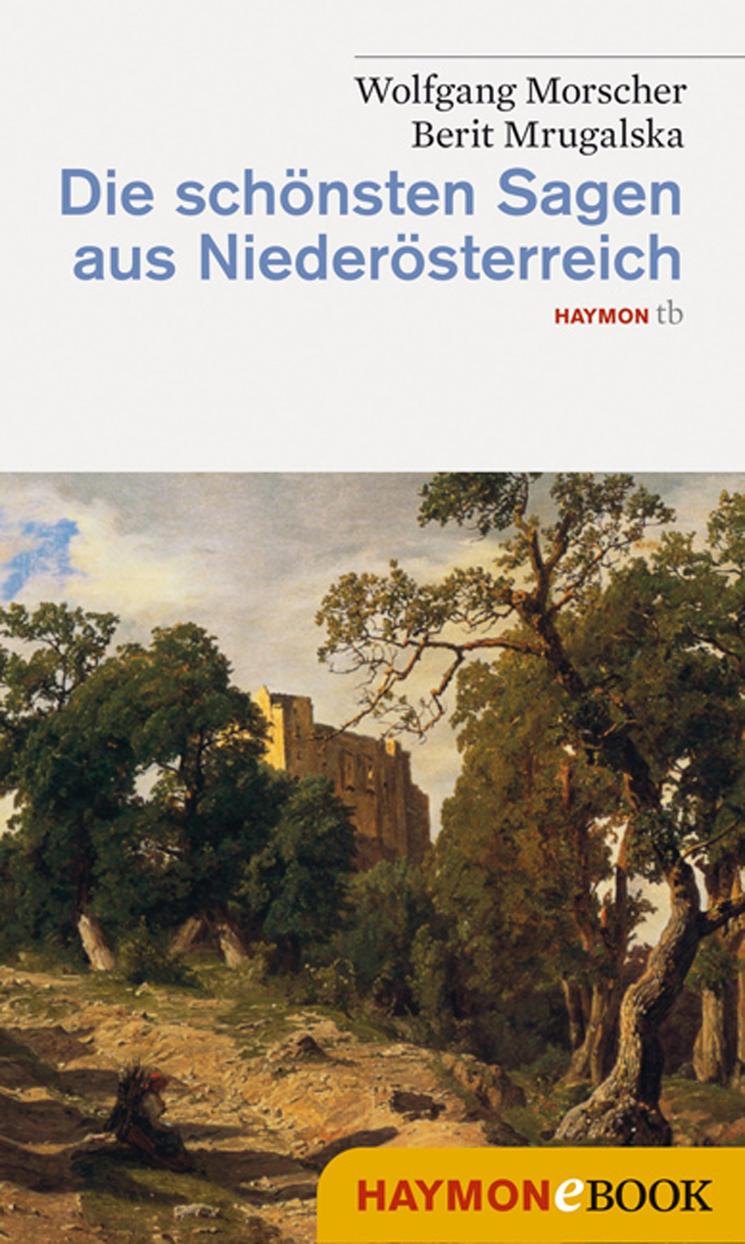 Wolfgang Morscher Die schönsten Sagen aus Niederösterreich ignaz vincenz zingerle sagen aus tirol german edition