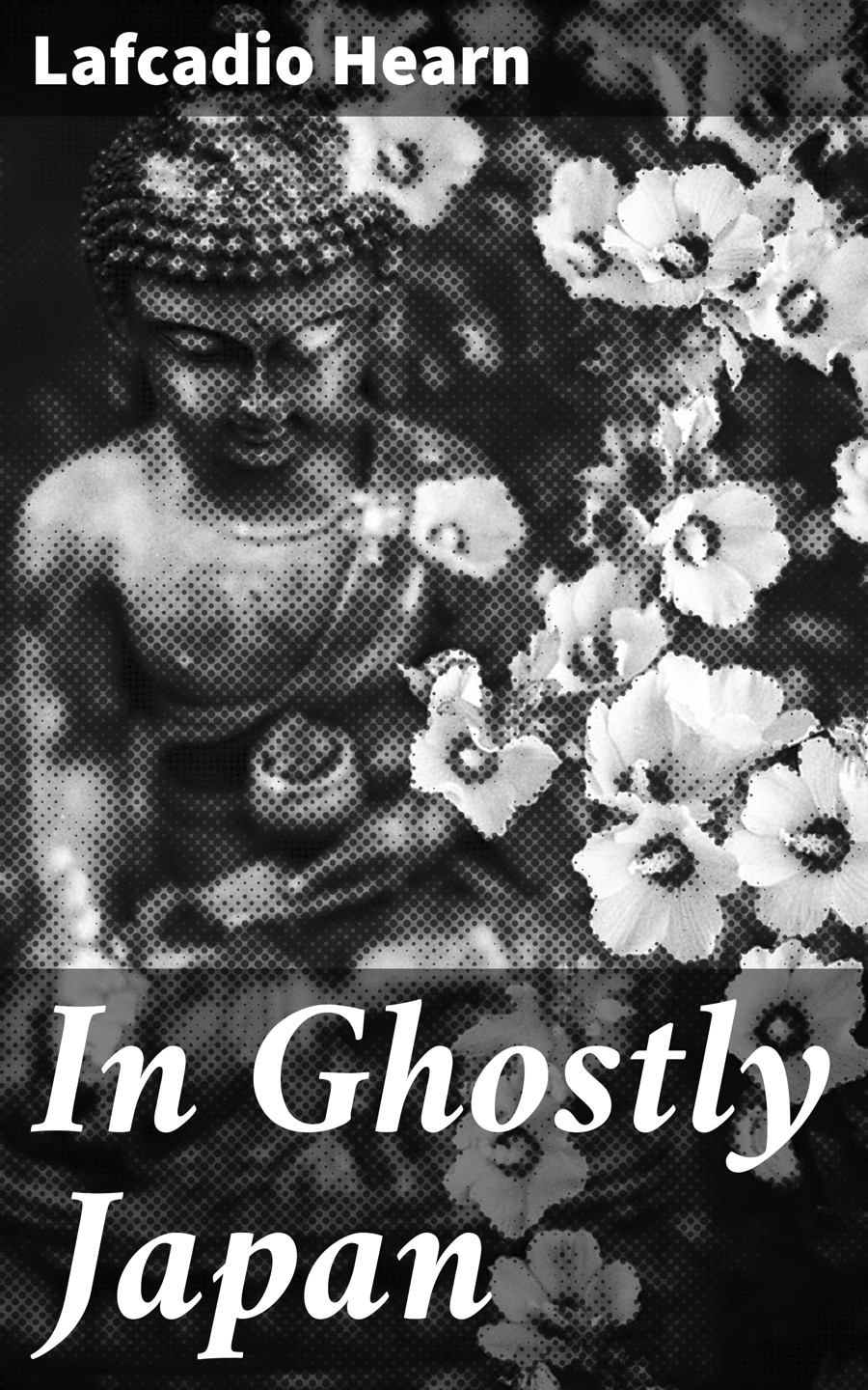 Lafcadio Hearn In Ghostly Japan a ghostly reunion