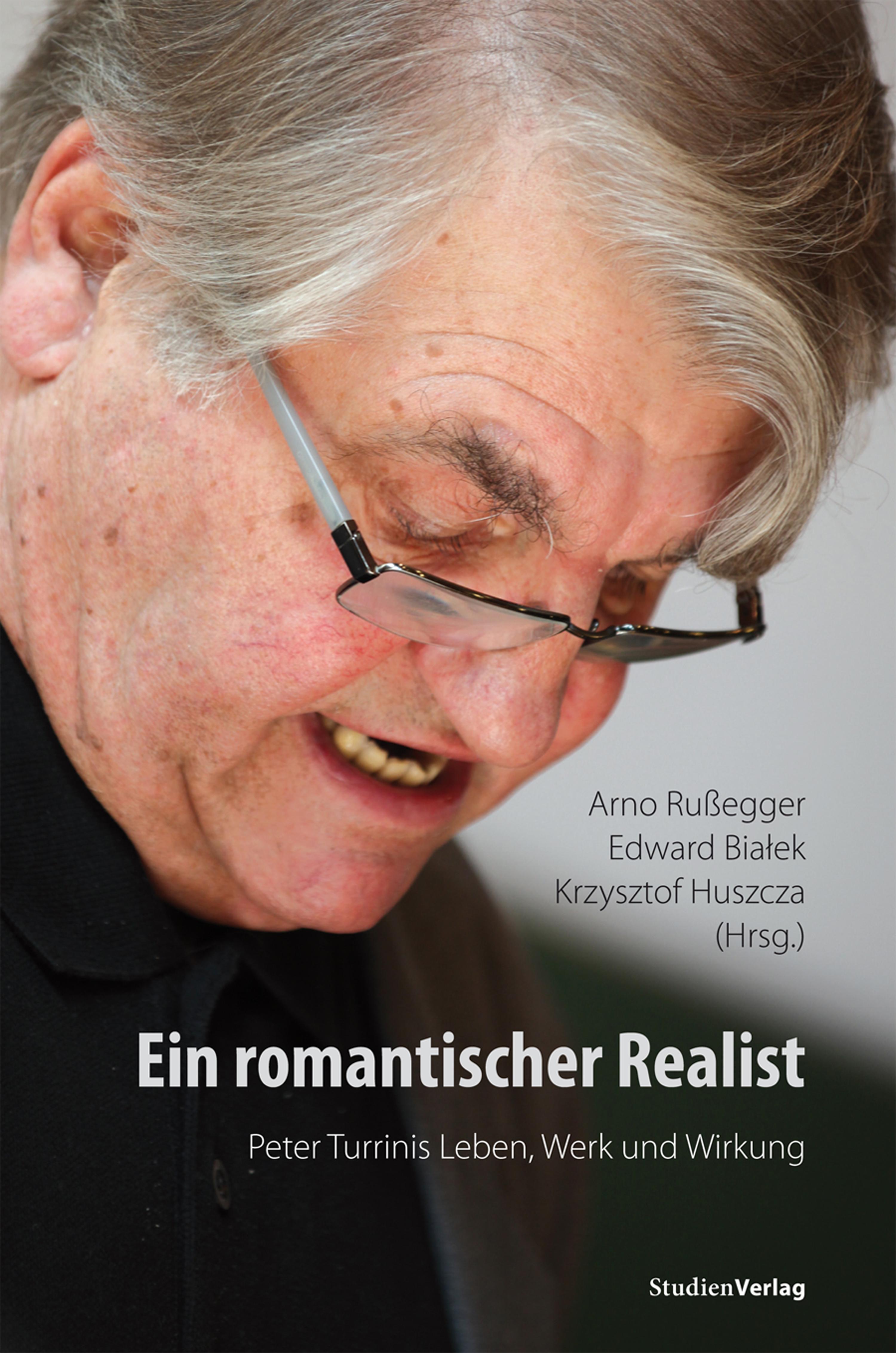 Отсутствует Ein romantischer Realist – Peter Turrinis Leben, Werk und Wirkung realist interviewing