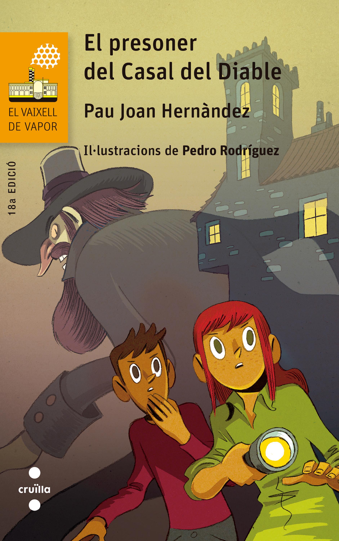 цены Pau Joan Hernàndez i de Fuenmayor El presoner del Casal del Diable