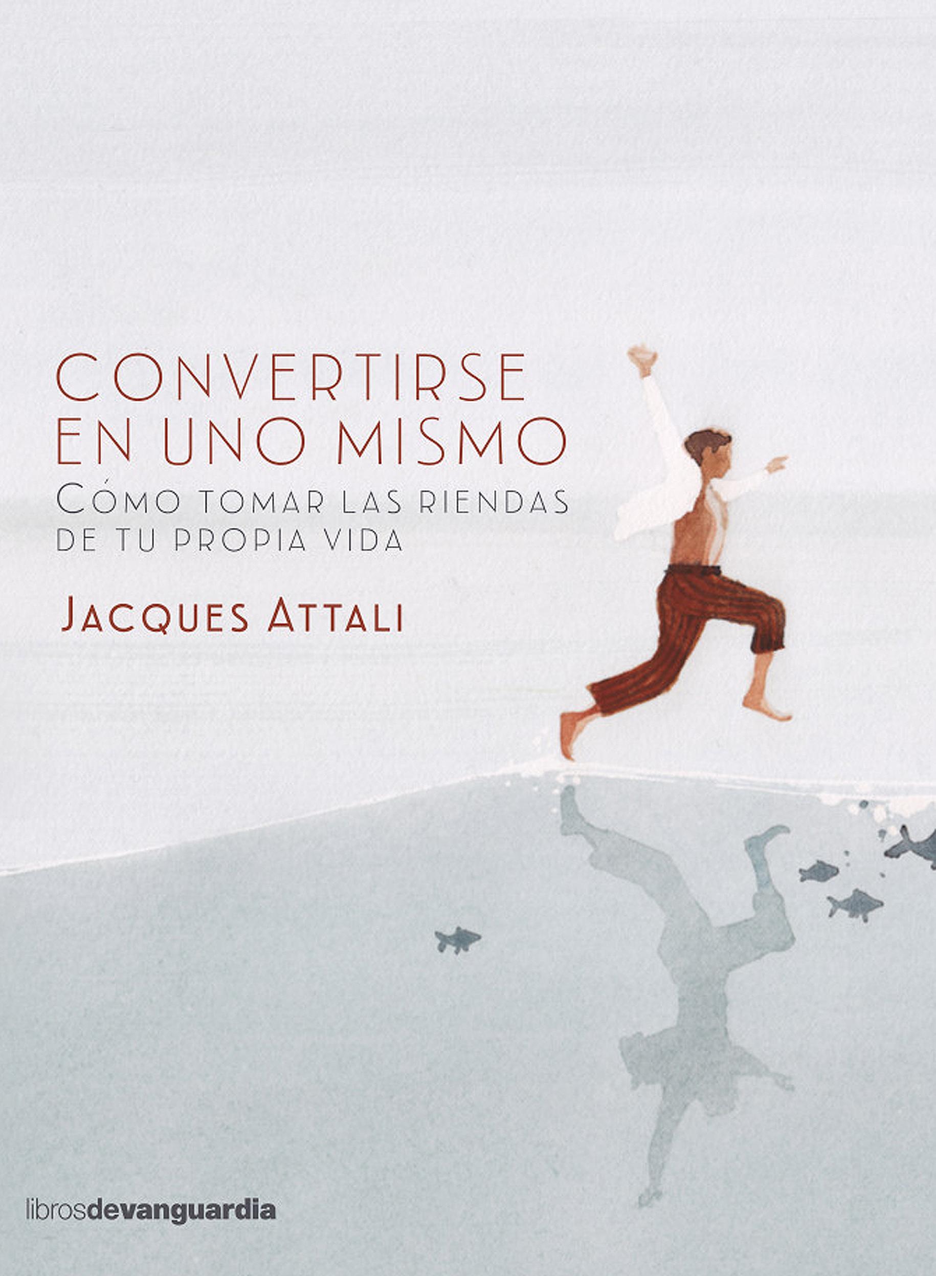 Jacques Attali Convertirse en uno mismo mismo ремень