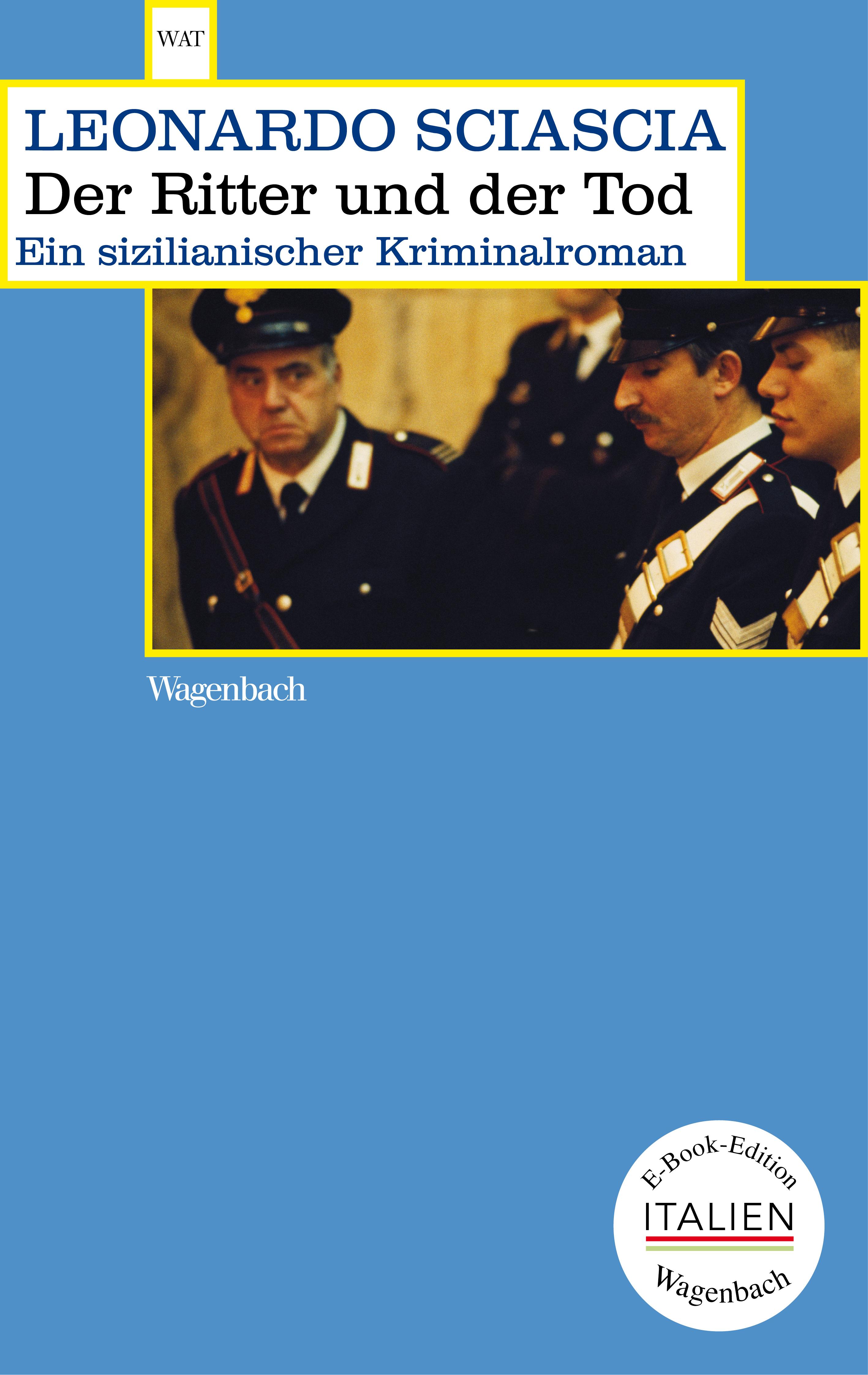 Leonardo Sciascia Der Ritter und der Tod манн т смерть в венеции der tod in venedig