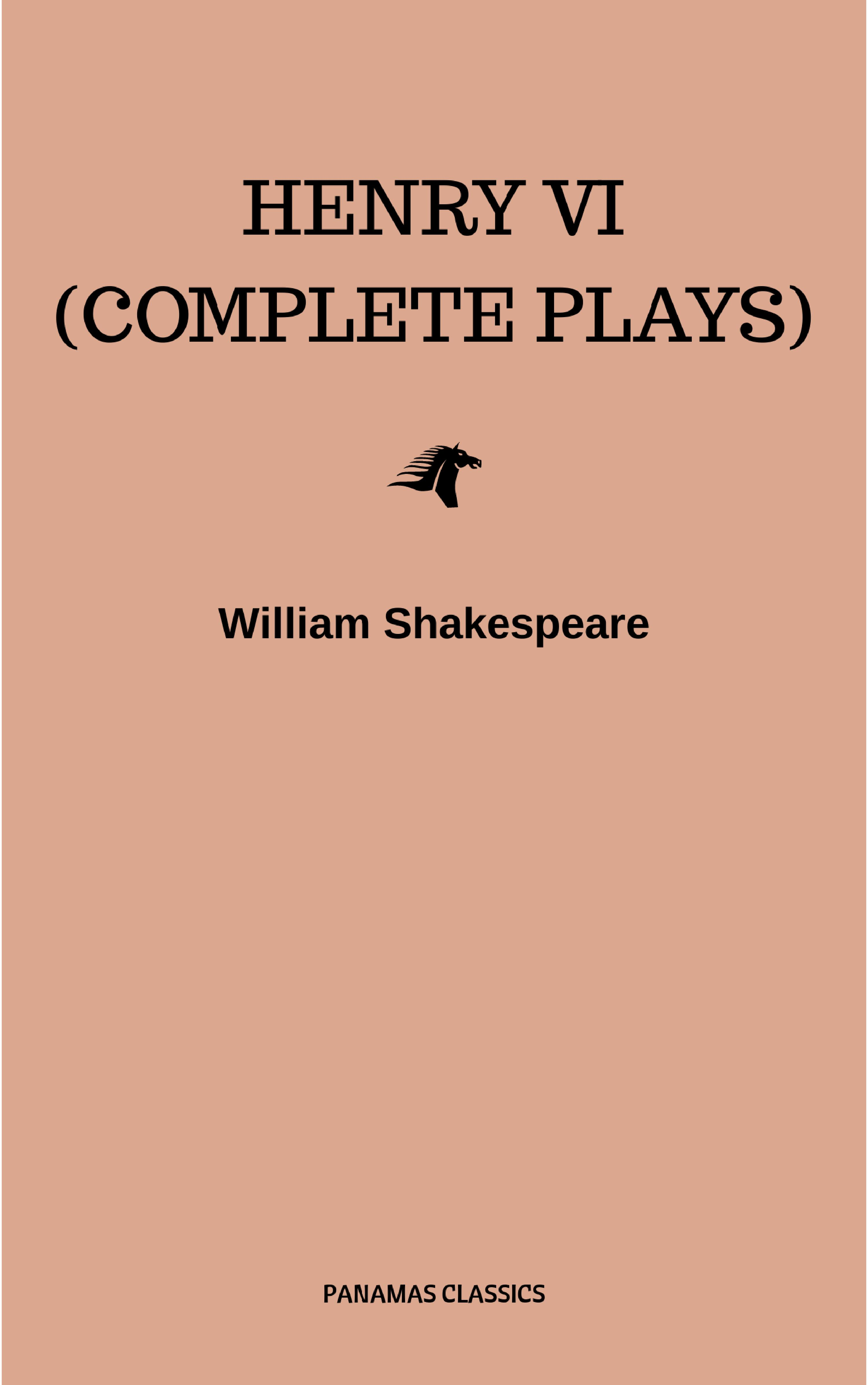 henry vi complete plays