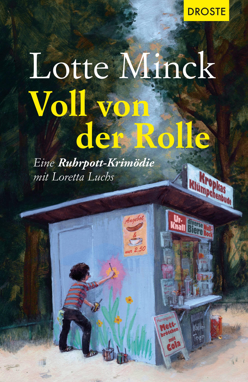 Lotte Minck Voll von der Rolle lotte minck die jutta saugt nicht mehr