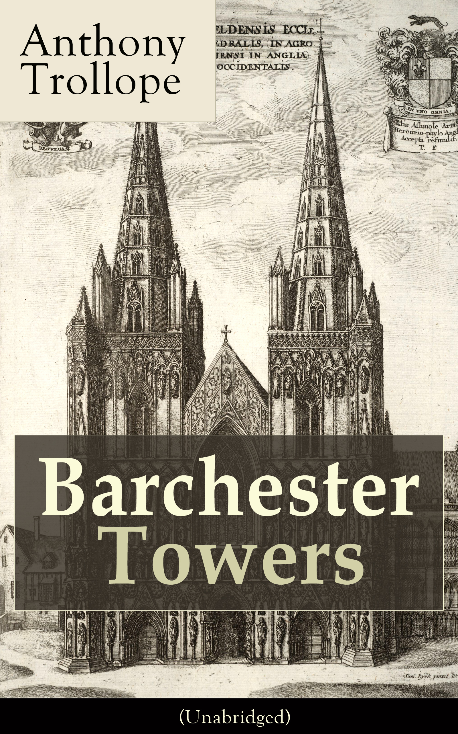 Anthony Trollope Barchester Towers (Unabridged) barchester towers