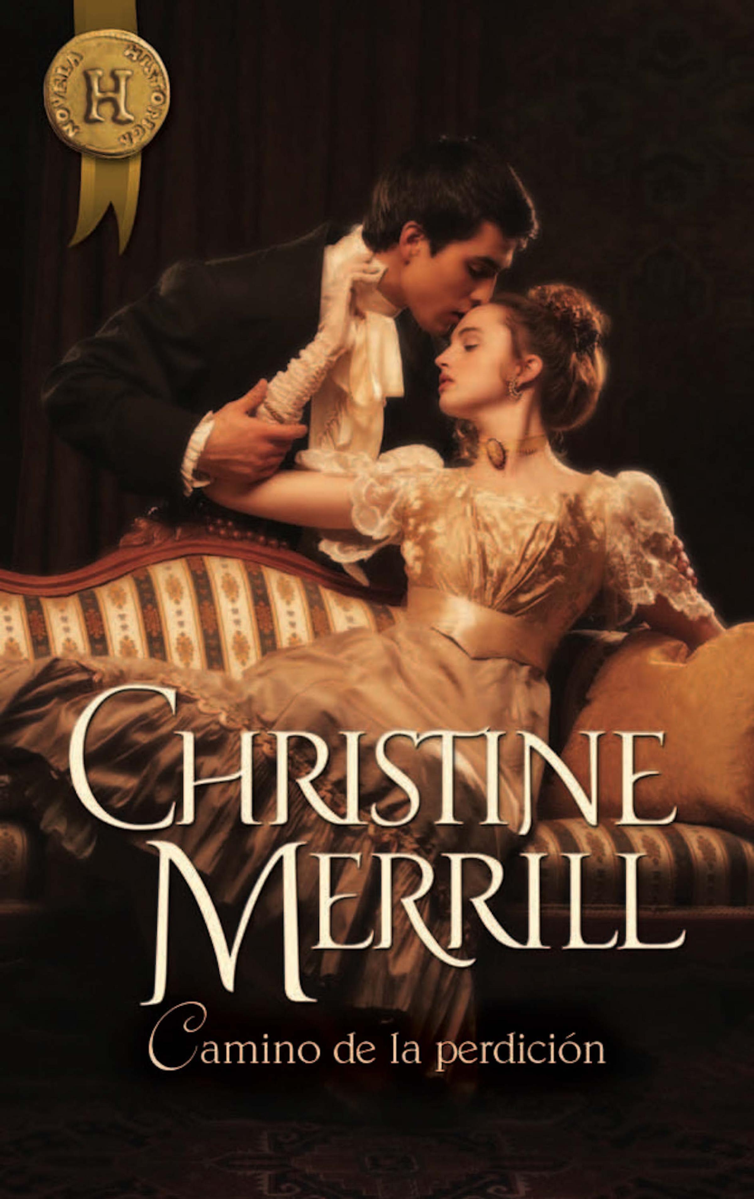 Christine Merrill Camino de la perdición