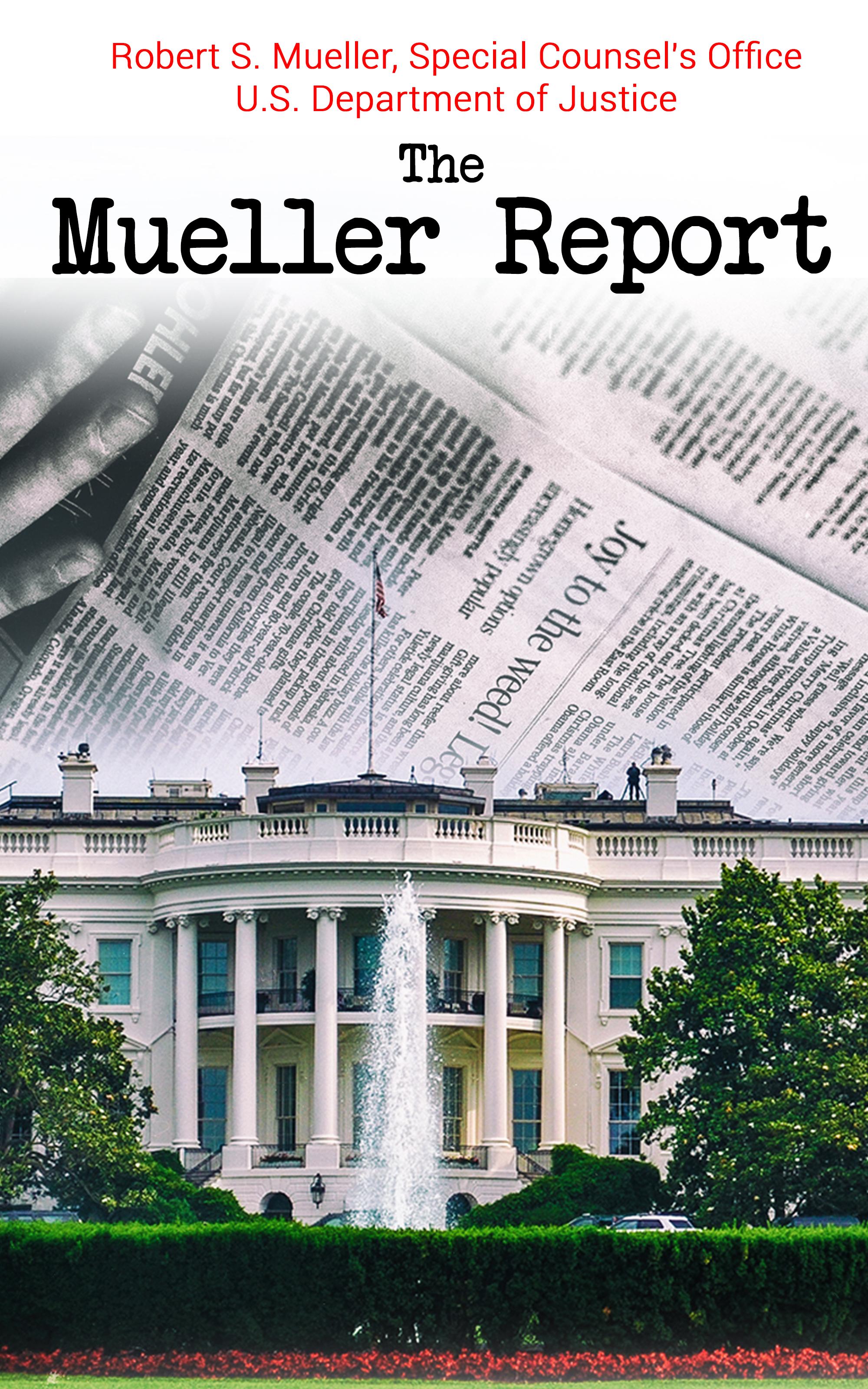 Robert S. Mueller The Mueller Report robert girardi madeleine s ghost