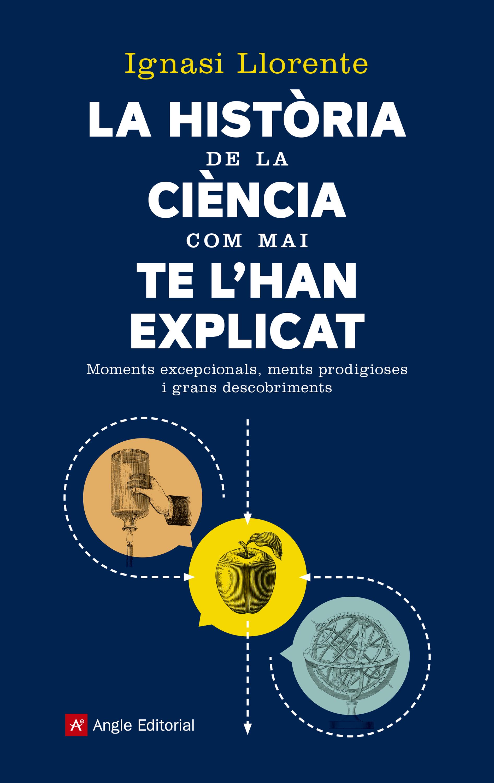 Ignasi Llorente La història de la ciència com mai te l'han explicat lacywear s 25 mai