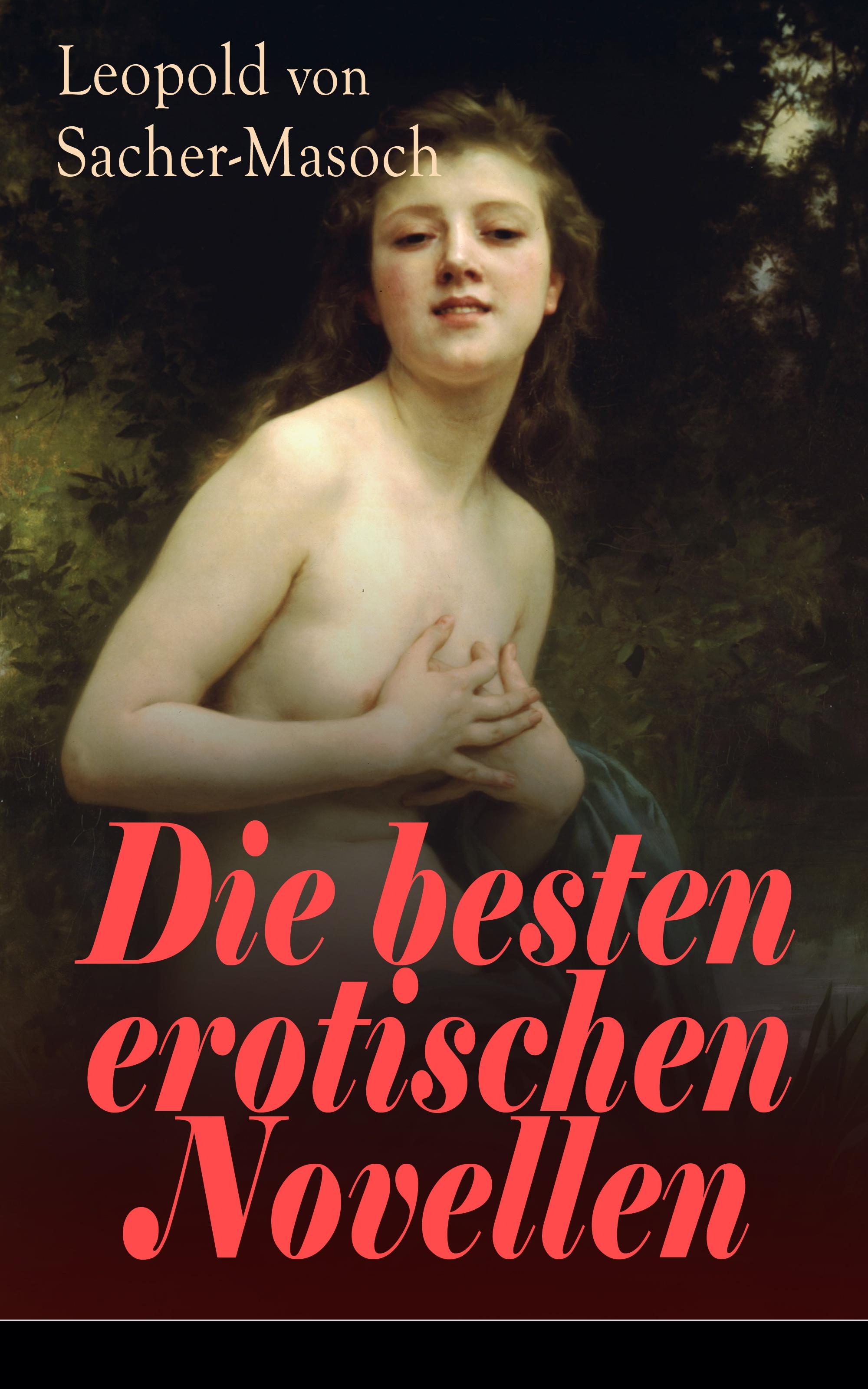 цена Леопольд фон Захер-Мазох Die besten erotischen Novellen онлайн в 2017 году