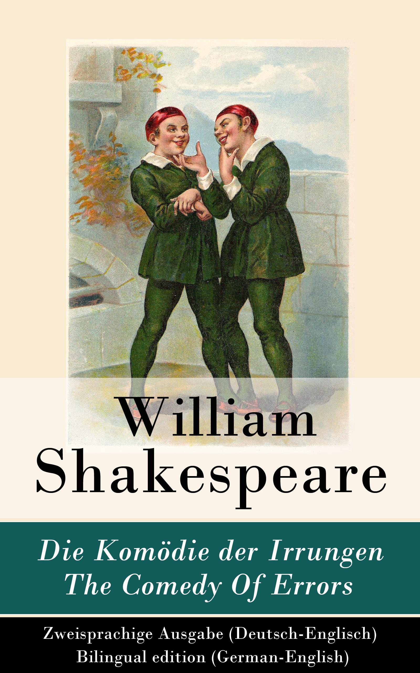 цена Уильям Шекспир Die Komödie der Irrungen / The Comedy Of Errors - Zweisprachige Ausgabe (Deutsch-Englisch) / Bilingual edition (German-English) онлайн в 2017 году