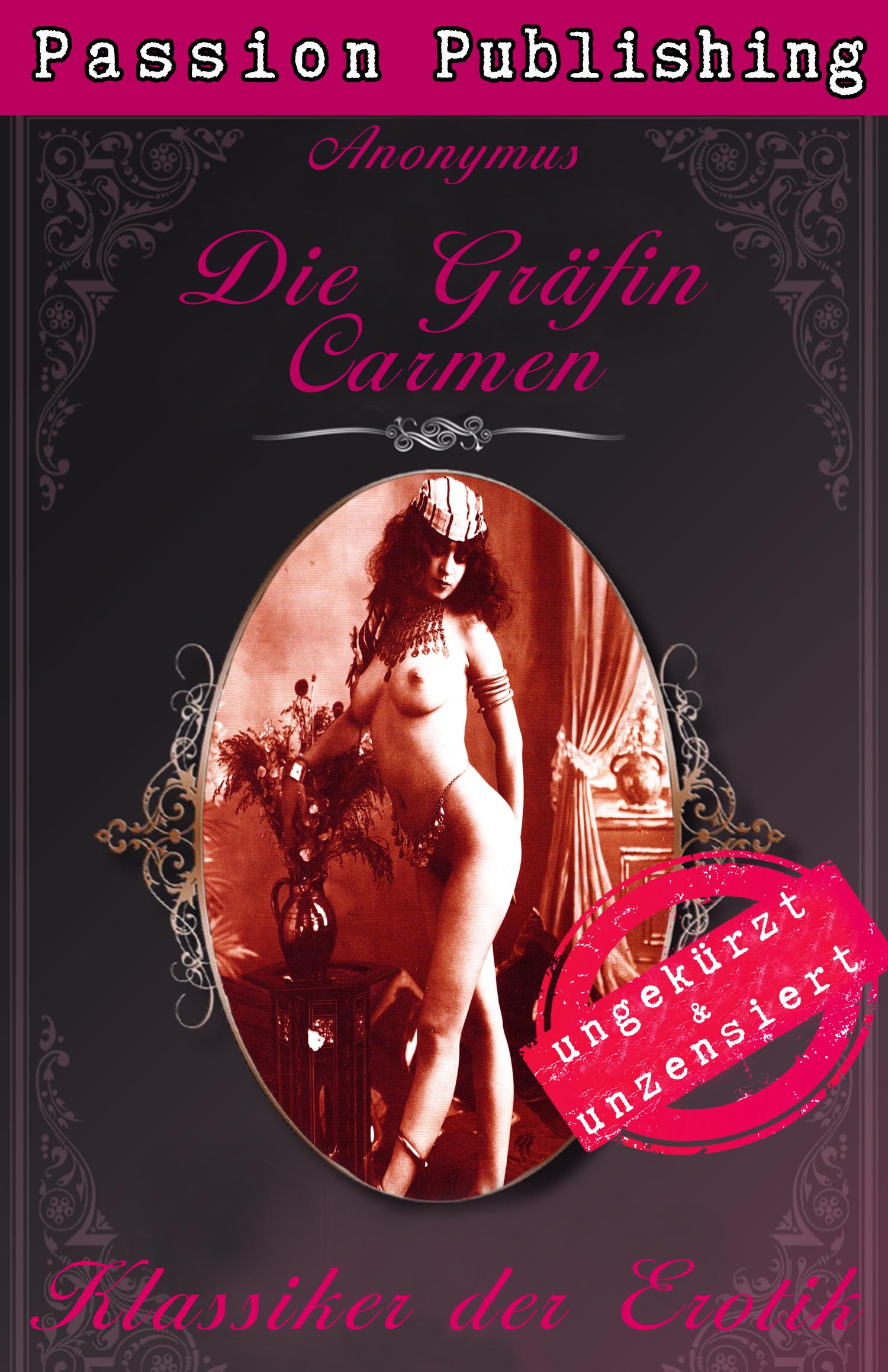 Anonymus Klassiker der Erotik 39: Die Gräfin Carmen