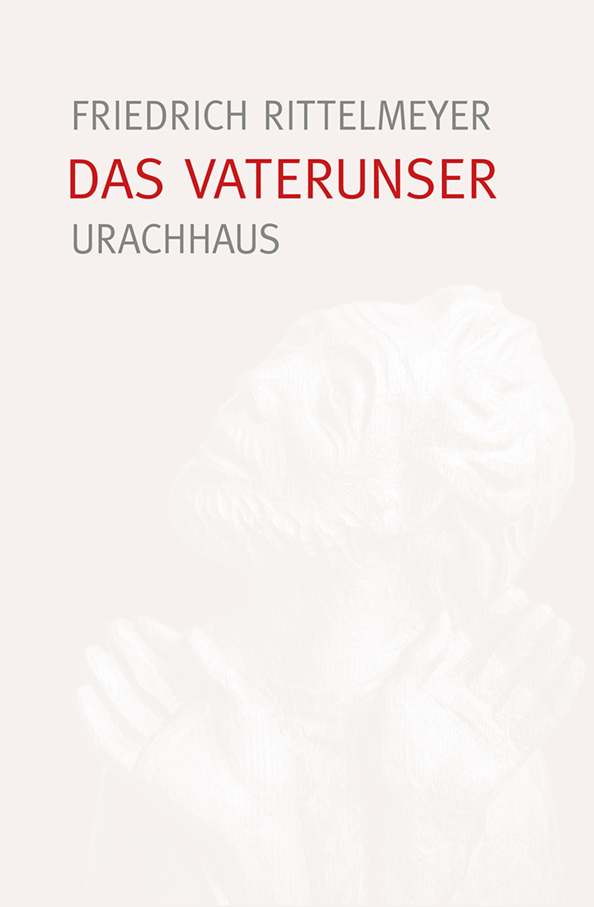 Friedrich Rittelmeyer Das Vaterunser friedrich brockhaus das legitimitatsprincip german edition
