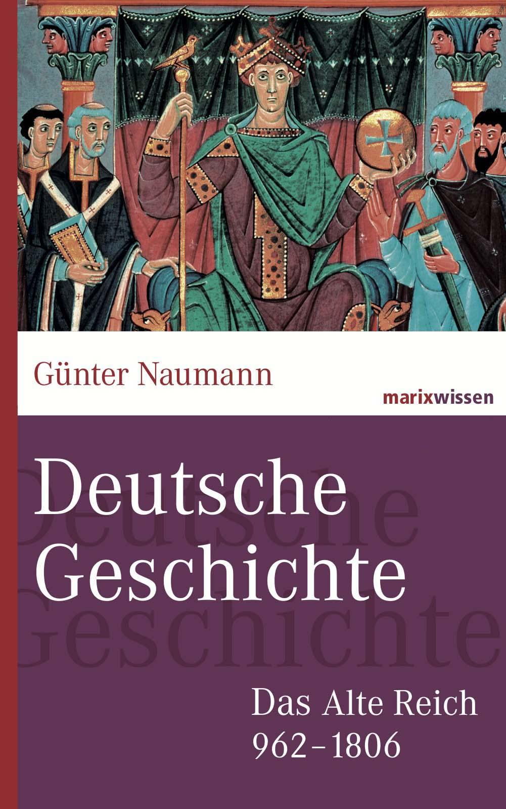 Günter Naumann Deutsche Geschichte