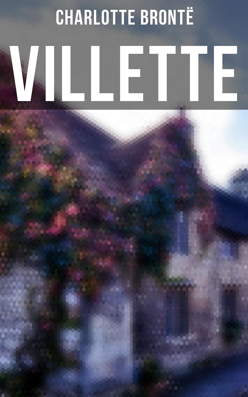 Шарлотта Бронте VILLETTE bronte c villette 1