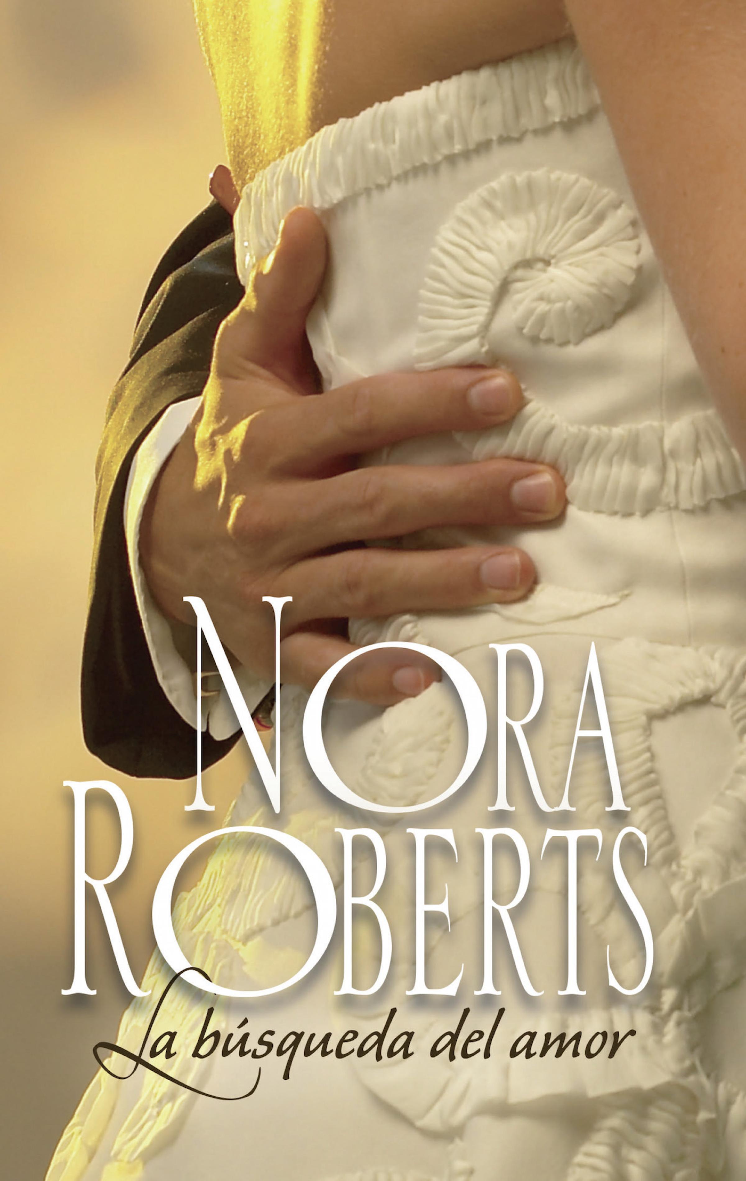 цена Nora Roberts La búsqueda del amor онлайн в 2017 году