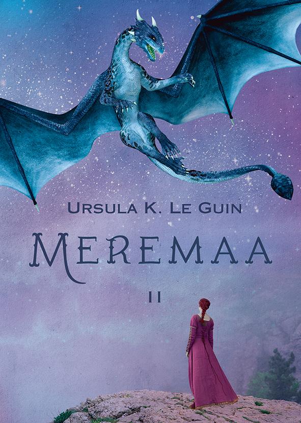 Ursula K. Le Guin Meremaa triloogia II. Tehanu. Teine tuul teet kallas heliseb kõliseb