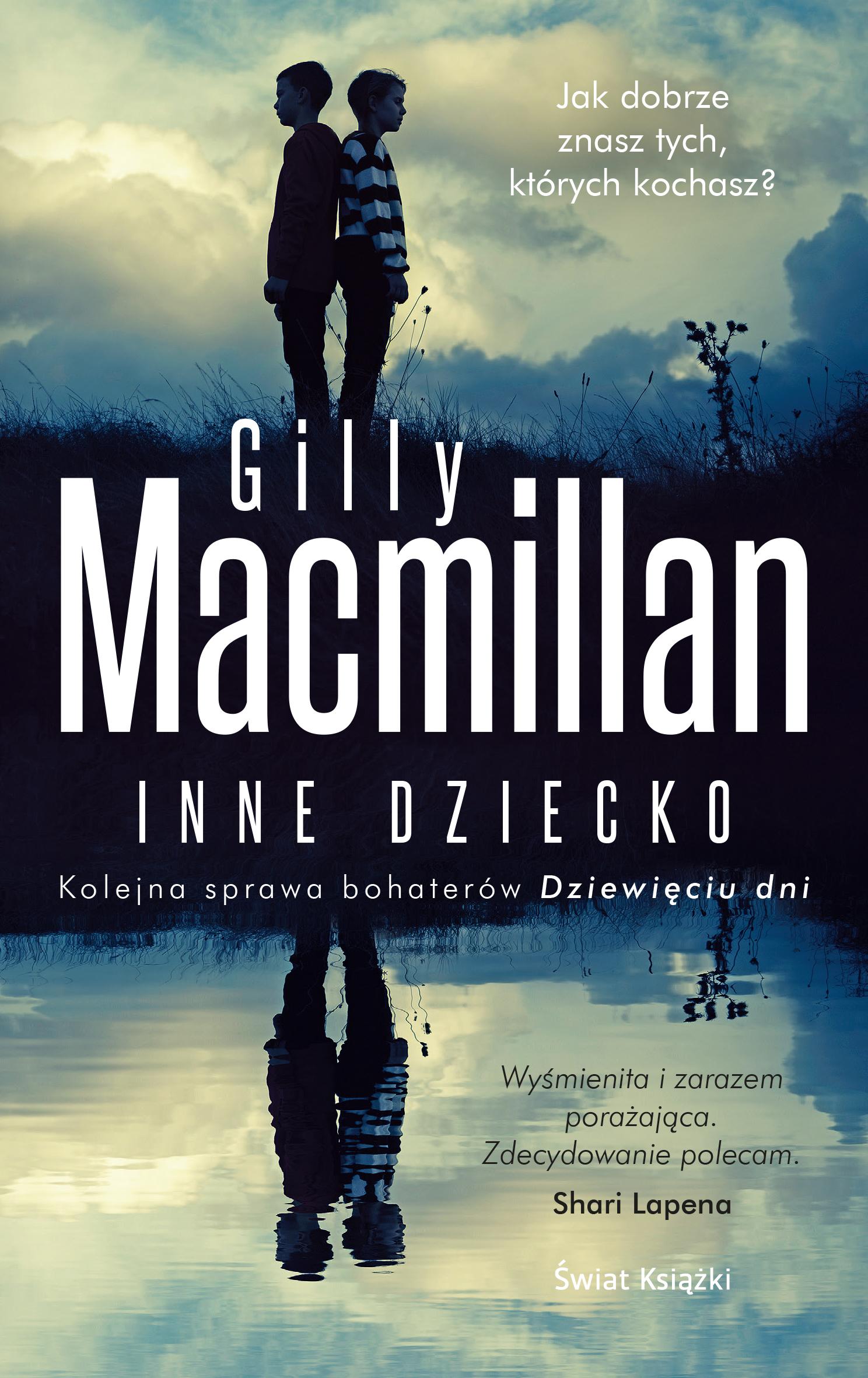 Gillian Macmillan Inne dziecko недорого