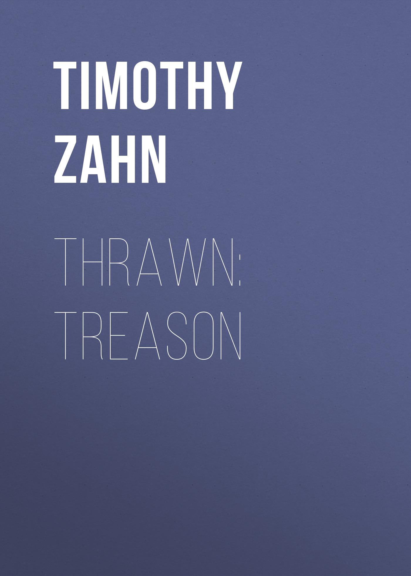 Timothy Zahn Thrawn: Treason treason