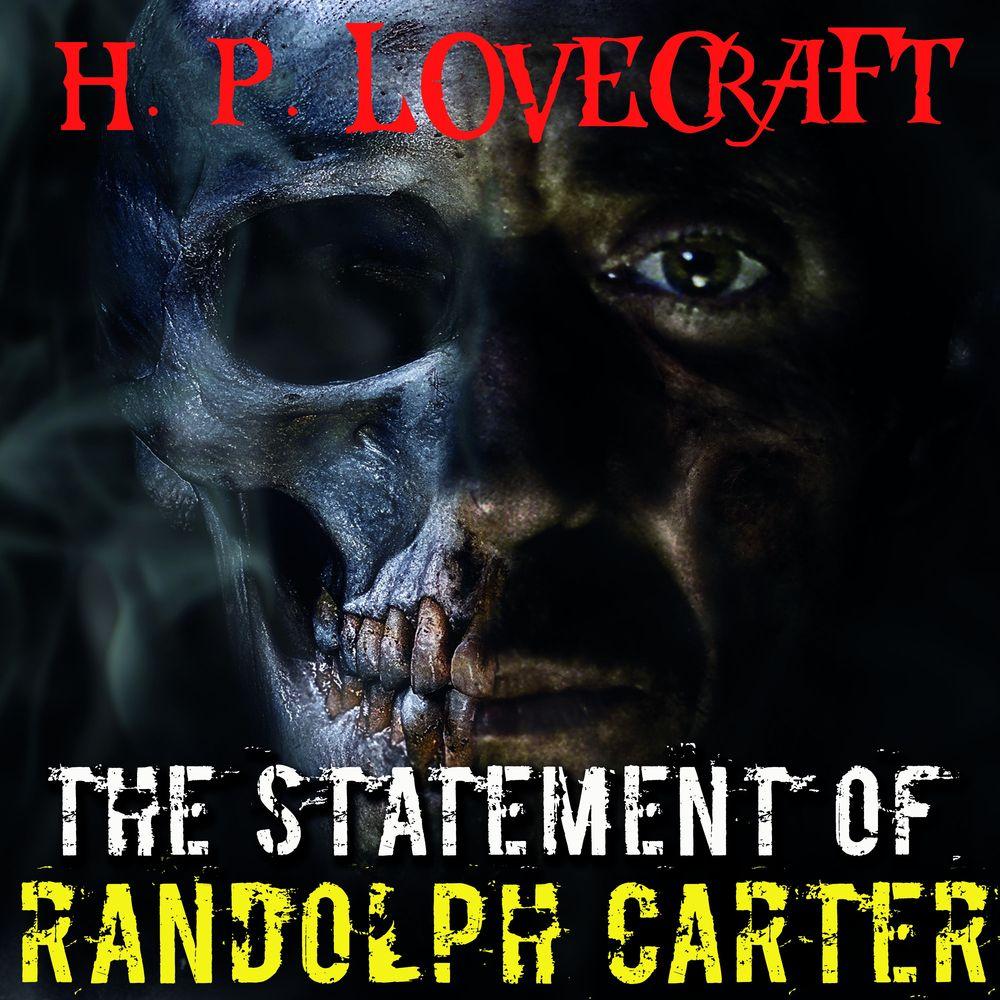 Говард Филлипс Лавкрафт The Statement of Randolph Carter annemarie kunz women in the 1960s angela carter s the magic toyshop