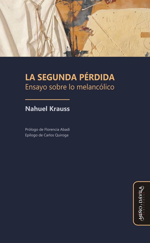 Nahuel Krauss La segunda pérdida vida y hechos del picaro guzman de alfarache par mateo aleman parte segunda
