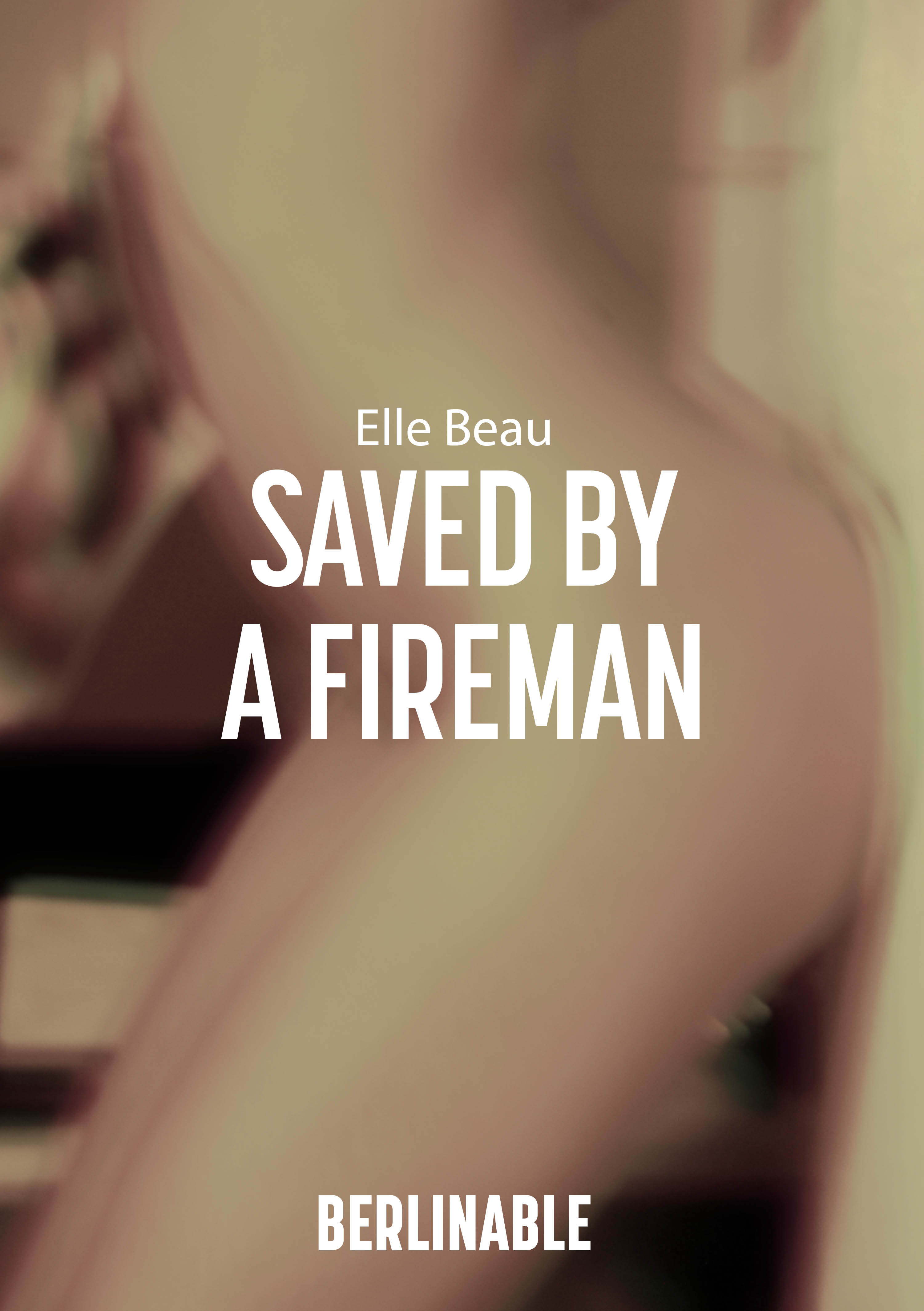 Elle Beau Saved by a Fireman the playdate