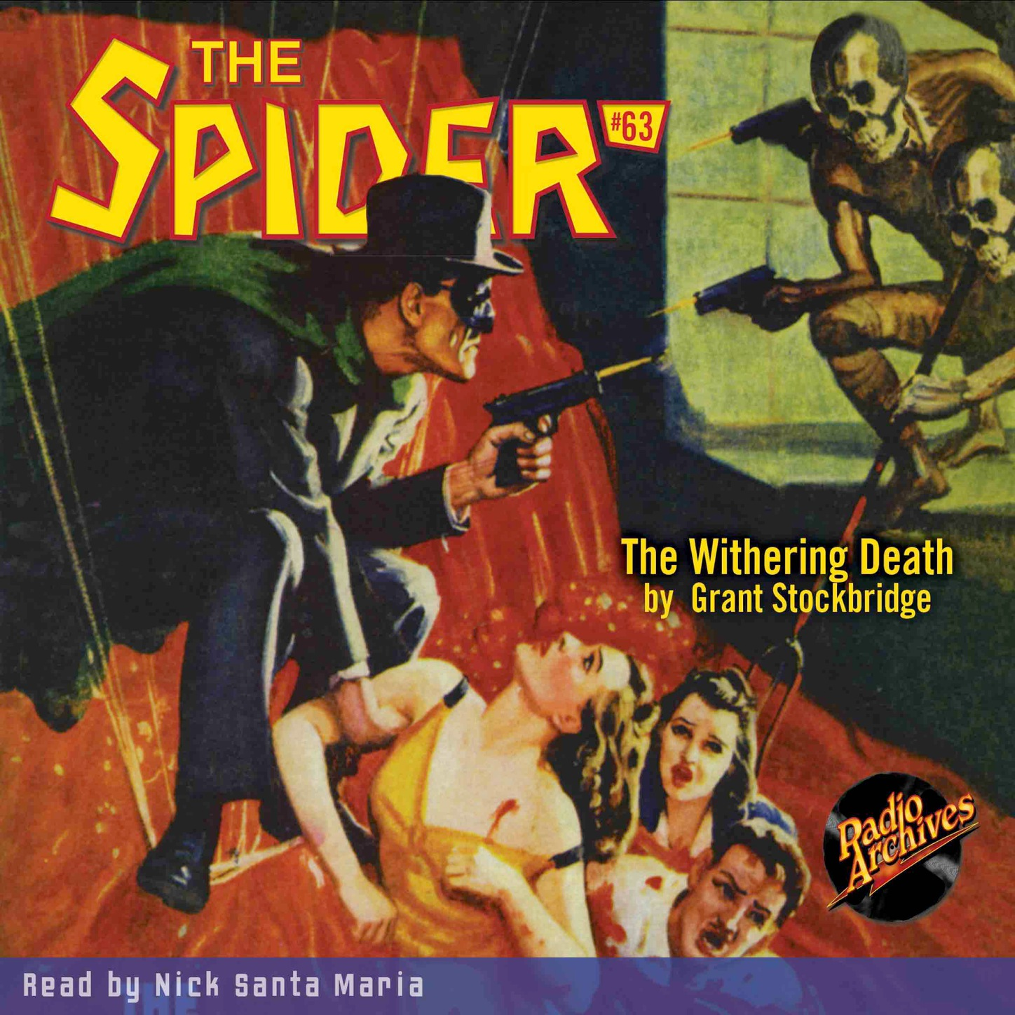 Grant Stockbridge The Withering Death - The Spider 63 (Unabridged) harold ward the shriveling murders doctor death 3 unabridged