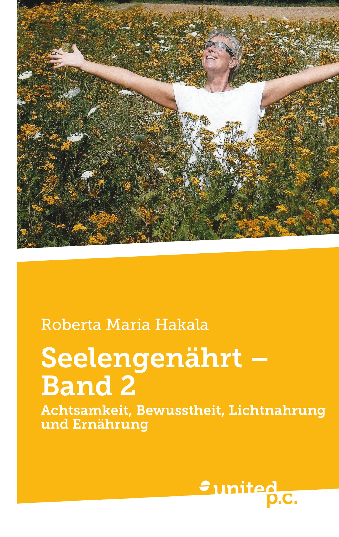 Roberta Maria Hakala Seelengenährt – Band 2 недорого
