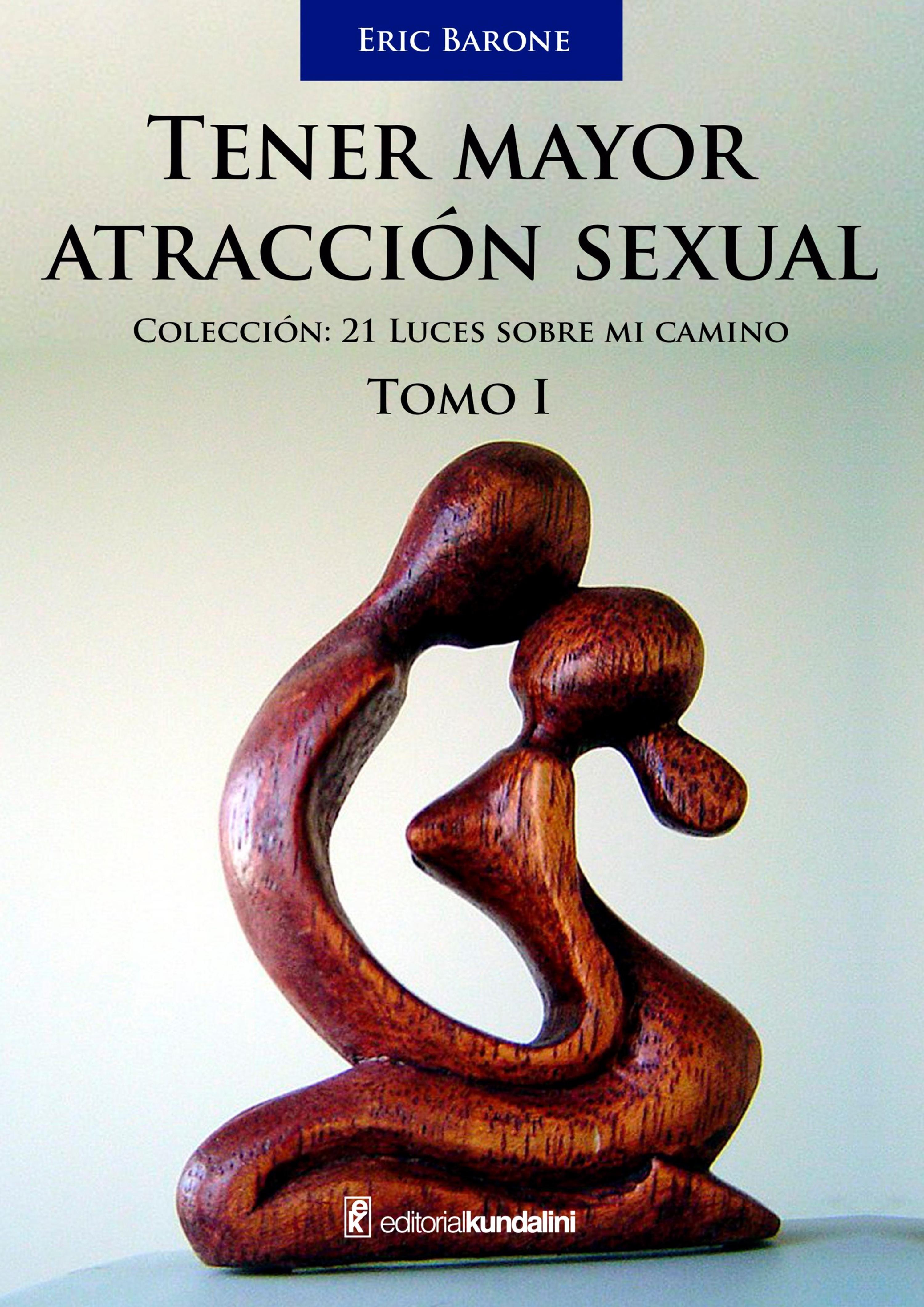 Eric Barone Tener mayor atracción sexual - Tomo 1