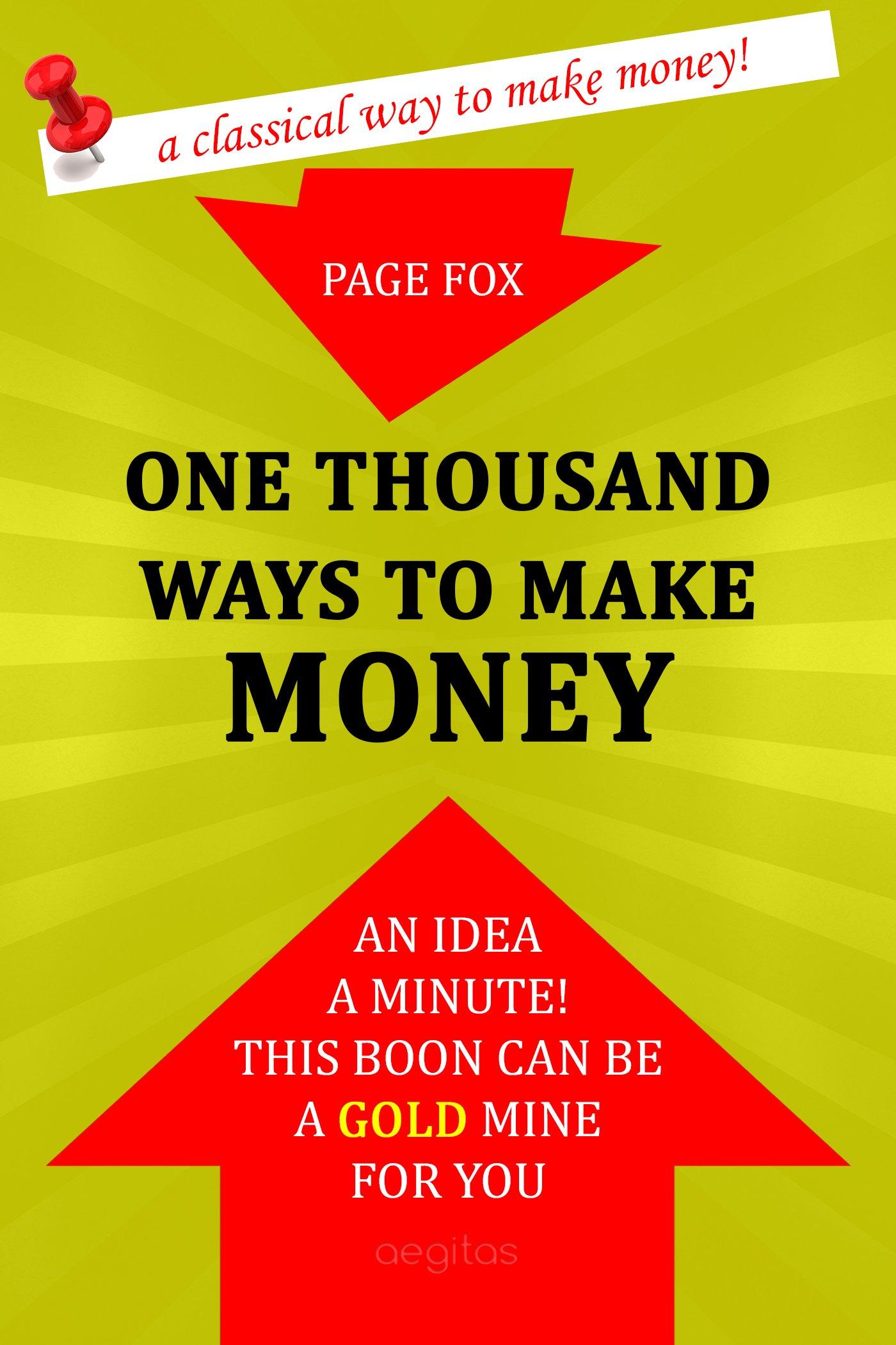 Page Fox One Thousand Ways to Make Money цена 2017