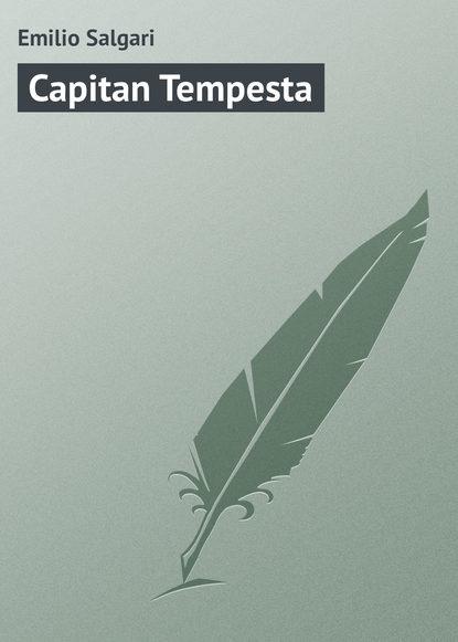 Фото - Emilio Salgari Capitan Tempesta emilio salgari il bramino dell assam