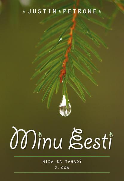 Justin Petrone Minu Eesti II недорого