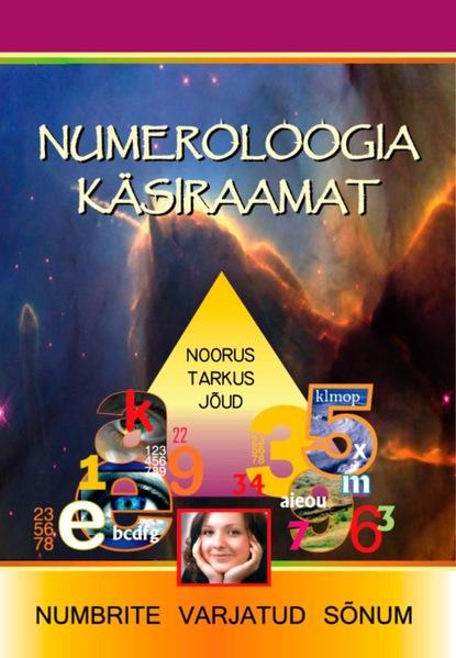Numeroloogia Käsiraamat Numeroloogia käsiraamat krister kivi ime kaheksa isiklikku lugu seitsmest erilisest paigast