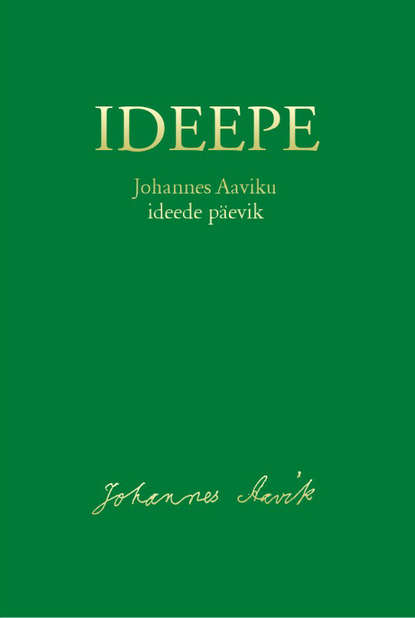 цена на Johannes Aavik Ideepe. Johannes Aaviku ideede päevik