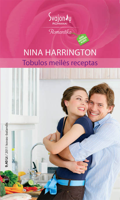 Nina Harrington Tobulos meilės receptas nina harrington tobulos meilės receptas