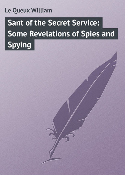 Фото - Le Queux William Sant of the Secret Service: Some Revelations of Spies and Spying julian of norwich revelations of divine love