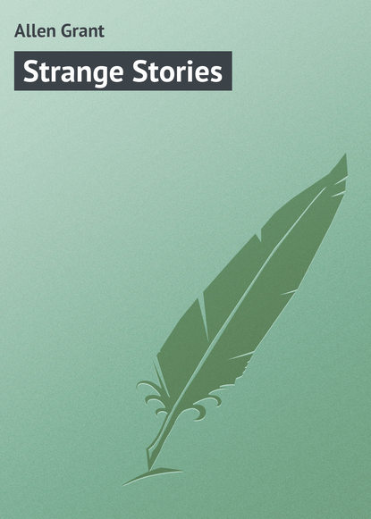 Allen Grant Strange Stories allen grant miss cayley s adventures