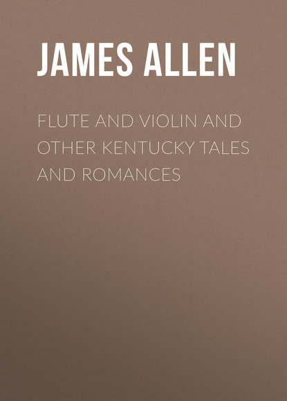 Allen James Lane Flute and Violin and other Kentucky Tales and Romances allen james lane the doctor s christmas eve