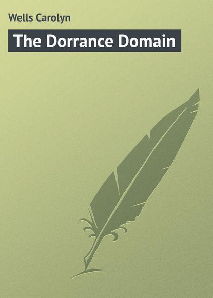 Wells Carolyn The Dorrance Domain трос для лука domain bear archery domain 34
