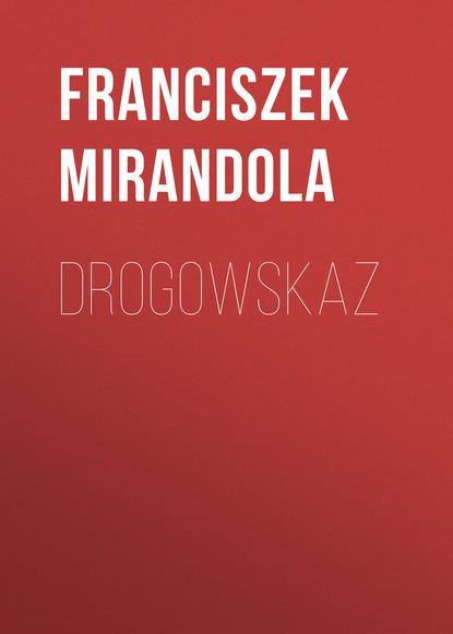 Franciszek Mirandola Drogowskaz недорого