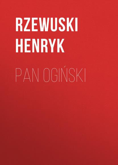 Pan Ogiński фото