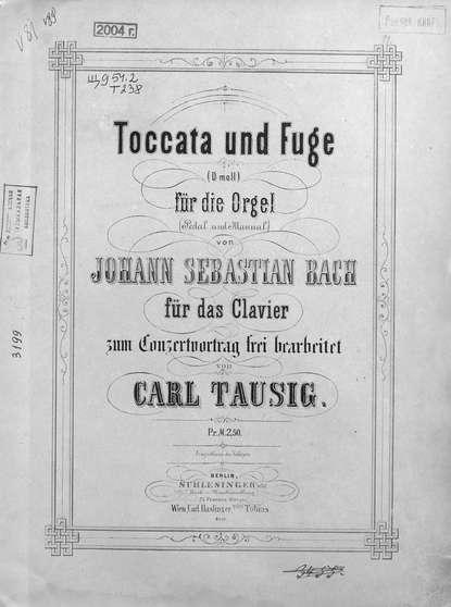 Иоганн Себастьян Бах Toccata und Fuge (D-moll) fur die Orgel v. Jogann Sebastian Bach cal p e bach 12 variations uber die folie d espagne wq 118 9