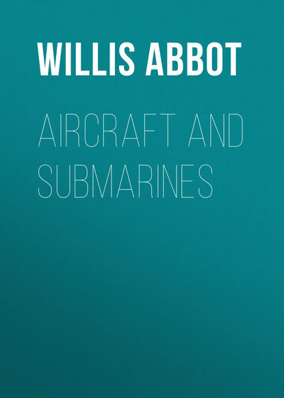 Abbot Willis John Aircraft and Submarines недорого