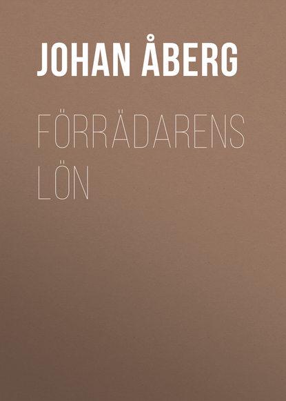 Åberg Johan Olof Förrädarens lön olof bjorner olof s files a bob dylan performance guide volume 6 1989 1990