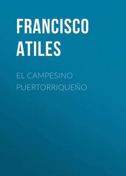 Atiles Francisco Del Valle El Campesino Puertorriqueño francisco benages psicología del tarot
