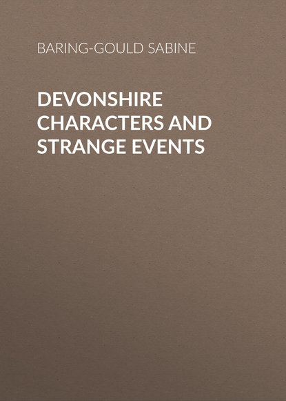 Baring-Gould Sabine Devonshire Characters and Strange Events sabine hess person and place