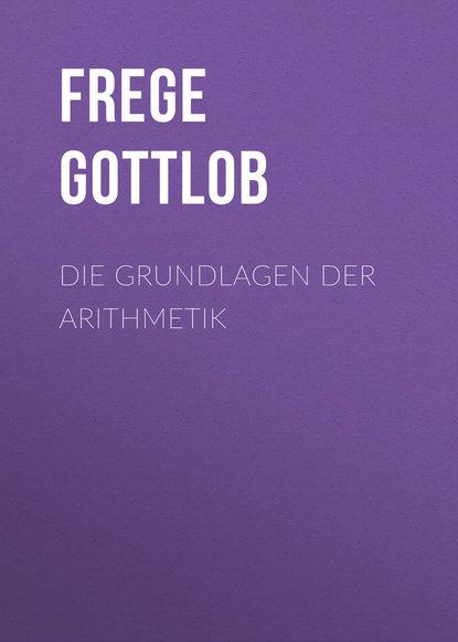 gottlob christoph adolf harless jacob bohme und die alchymisten Frege Gottlob Die Grundlagen der Arithmetik