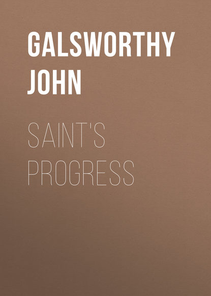 цена на Джон Голсуорси Saint's Progress