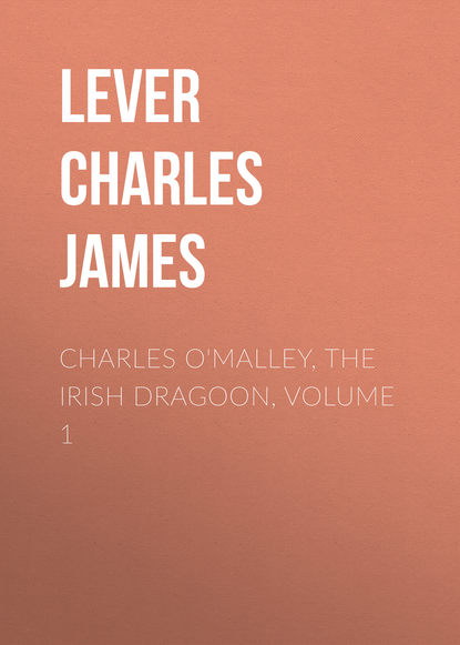 Фото - Lever Charles James Charles O'Malley, The Irish Dragoon, Volume 1 lever charles james charles o malley the irish dragoon volume 2