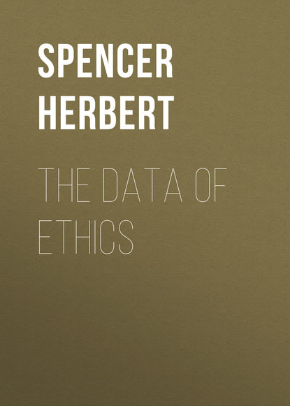 spencer herbert the principles of biology volume 1 of 2 Spencer Herbert The Data of Ethics